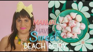 MANUAL ON HOW TO HAVE A SWEET BEACH BODY  MERINGUE KISSES RECIPE