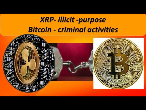 0.2% OF XRP RIPPLE  TRANSACTIONS ARE ILLEGAL, Bitcoin Is Used Twice More Than XRP, ETH LTC