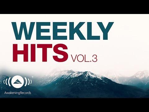 Awakening Weekly Hits 2017   Vol. 3