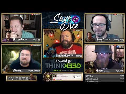 Save or Dice | Episode 8 - See No Evil | Web DM, Nerdarchy, Taking20, DawnforgedCast