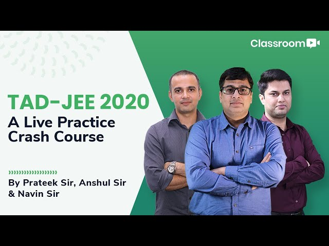 TAD-JEE 2020 | Get Ready With Test & Discussion Course | Link In Description Below 👇🏼