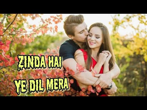 😍 Zinda hai yeh Dil Mera 😍 || what's up status || MR Creation