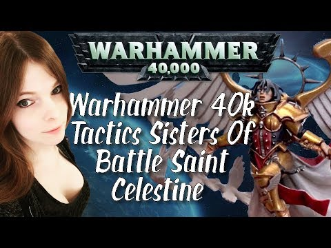 Warhammer 40k Tactics Sisters Of Battle Saint Celestine