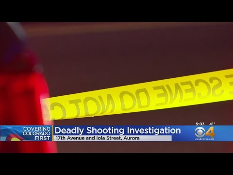 Aurora Police Investigate Deadly Shooting At 17th $ Iola
