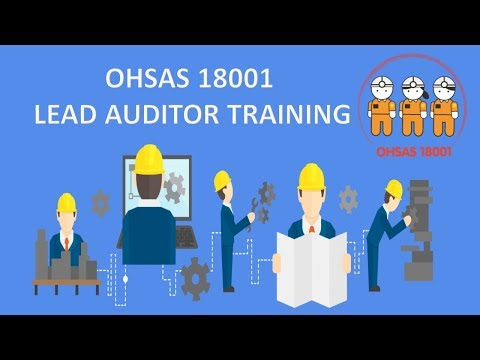 Occupational health and safety | OHSAS 18001 LEAD AUDITOR TRAINING