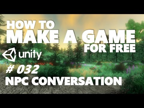 HOW TO MAKE A GAME FOR FREE #032 - NPC CONVERSATION - UNITY TUTORIAL thumbnail