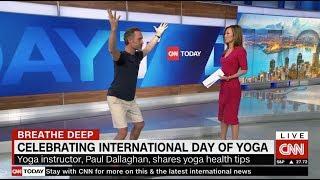 Paul Dallaghan on CNN International Yoga Day June 21, 2019