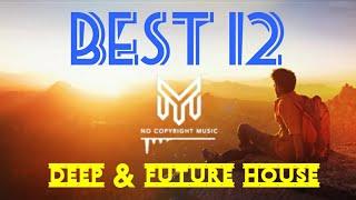 Best 12 lagu YOUTUBERS MUSIC-NO COPYRIGHT MUSIC (deep & future house)