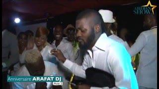 L'incroyable anniversaire Arafat Dj (acte2)