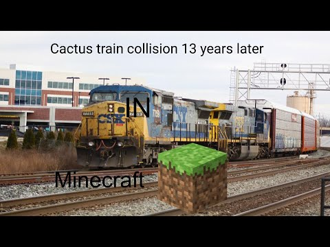 Cactus Train Collision 13 Years Later (minecraft)