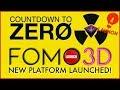 FOMO 3D PLATFORM LAUNCHES! - The Wait Is Over - www.exitscam.me/info 🔑 BUY F3D KEYS NOW🔑P3D PoWH