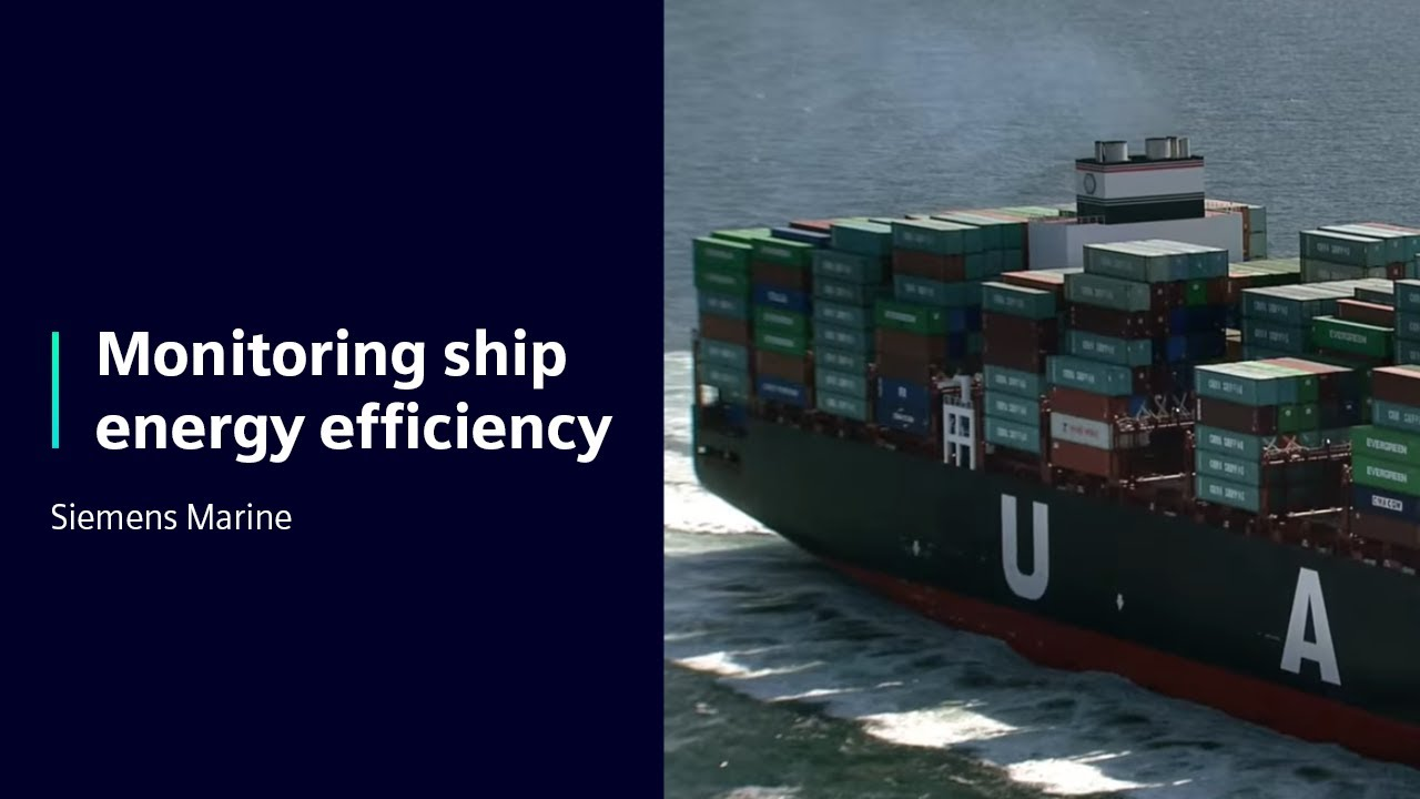 [Siemens Marine] Monitoring ship energy efficiency with Simcenter