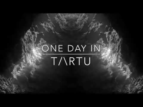 One Day In TARTU