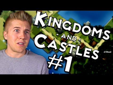 LOW POLY BANISHED?! | Kingdoms and Castles [PC Game] Let's Play Kingdoms and Castles Gameplay: Ep 1