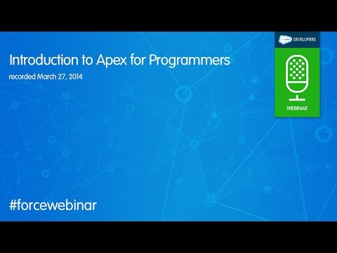 Intro to Apex Code for Programmers Webinar