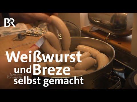 Weißwurst Und Breze: Bayerische Klassiker Selbst Gemacht | Zwischen Spessart Und Karwendel | BR