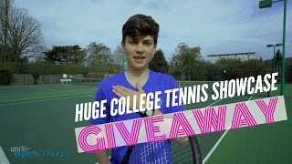HUGE COLLEGE TENNIS SHOWCASE WILDCARD GIVEAWAY (OPEN)  | INTERNATIONAL | uniexperts