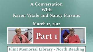 A Conversation with Karen Vitale and Nancy Parsons Part 1