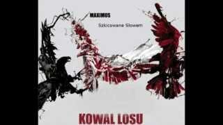 Maximus-Szkicowane Słowem[Kowal Losu]
