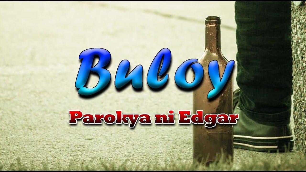 Download Buloy - Parokya ni Edgar