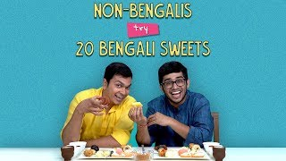 Non - Bengalis  Try 20 Bengali Sweets | Ok Tested