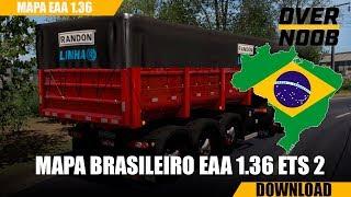 🚛 ETS 2 | BAIXAR MAPA BRASILEIRO EAA 1.36