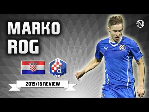 MARKO ROG | Goals, Skills, Assists | Dinamo Zagreb | 2015/2016 (HD)