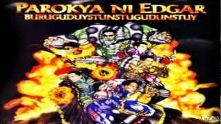 Parokya Ni Edgar Buruguduystunstugudunstuy Full Album