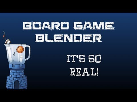 Board Game Blender - It's So Real!