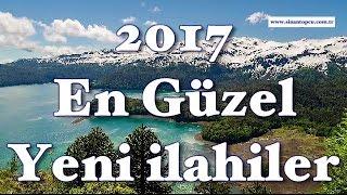 Yeni ilahi Albümleri 2017 - Yeni Çıkan ilahi Albümleri 2017