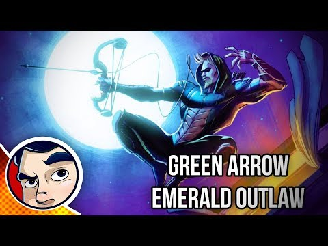 "Green Arrow ""Dark Archer & Emerald Outlaw"" - Rebirth Complete Story"