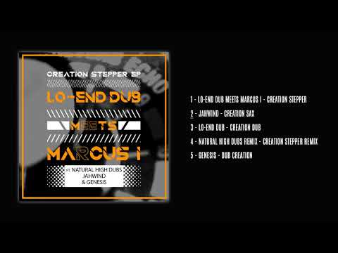 Lo-End Dub meets Marcus I – Creation Stepper [FULL EP - ODGP217]