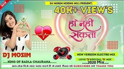 Ho Nahin Sakta Kisi Ke Ishq Mein Khud Ko Mita Du(Dj Remix) Cute Love Mix By DJ Mosim