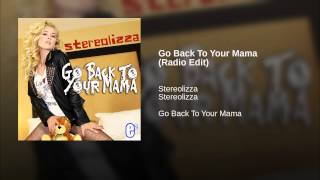 Go Back To Your Mama (Radio Edit)