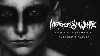 Motionless In White - Voices & Loud (Commentary)