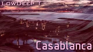 Low Deep T - Casablanca [HD]