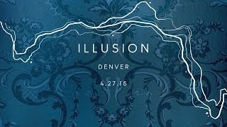 "Zedd True Colors - Event #5, Denver CO - ""Illusion"""