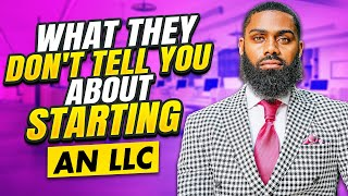What they DON'T TELL YOU about starting an LLC (Why most fail in 3 years)