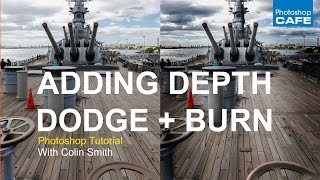 How to dodge and burn in photoshop tutorial, add depth + dimension to photos