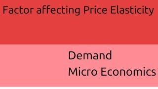 What are Factor affecting Price Elasticity   Demand Micro Economics   CA CPT   CS & CMA Foundation