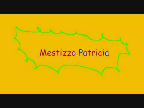 Mestizzo - Patricia