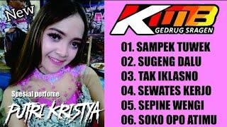 Full Album KMB GEDRUK Terbaru 2019 Spesial PUTRI KRISTYA