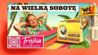 NA WIELKĄ SOBOTĘ -Cejrowski- Audycja Podzwrotnikowa 2019/04/20 Program III Polskiego Radia