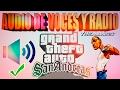 Como poner el audio de voces y de radio en GTA San Andreas