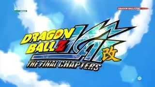 """Dragon Ball Z Kaï - Le Chapitre Finale - Générique de début """" Fight it out """""""