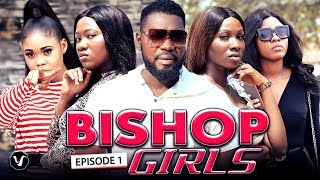 """THE BISHOP GIRLS CHAPTER 1-2020 NEW HIT MOVIE""""LATEST NOLLYWOOD MOVIE MUST WATCH"""