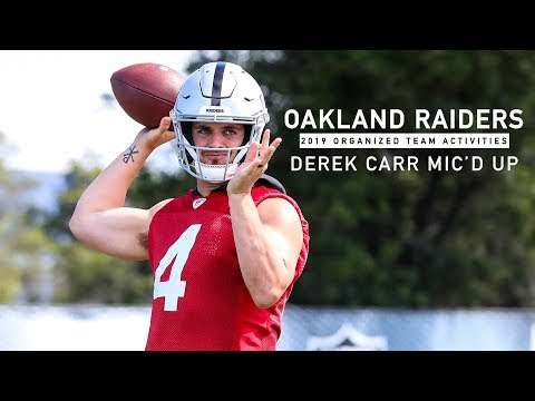 Mic'd Up: Derek Carr at 2019 OTAs