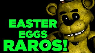 OS EASTER EGGS MAIS RAROS DE FNAF (1,2,3,4 & SL)  || FIVE NIGHTS AT FREDDY