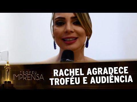 Troféu Imprensa 2017 - Rachel agradece ao público pelo prêmio