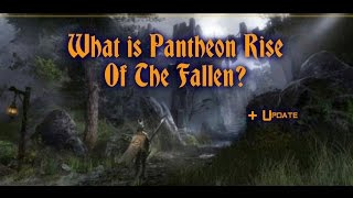 What is Pantheon Rise of the fallen?